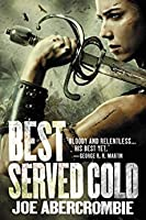 Best Served Cold (First Law World, #4)