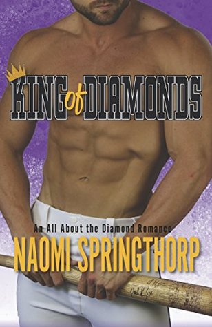 King of Diamonds (An All About the Diamond Romance Book 2)