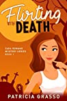 Flirting With Death (Zara Romano Mystery #1)