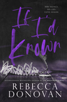 If I'd Known (Cursed, #1)