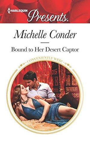 Bound to Her Desert Captor