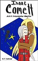 Isaac Comett: Interstellar Warrior