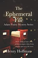 The Ephemeral File, Adam Fraley Mystery Series