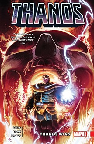 Thanos Wins by Donny Cates (Thanos by Donny Cates