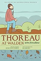 Thoreau at Walden (Center for Cartoon Studies Graphic Novel, A)