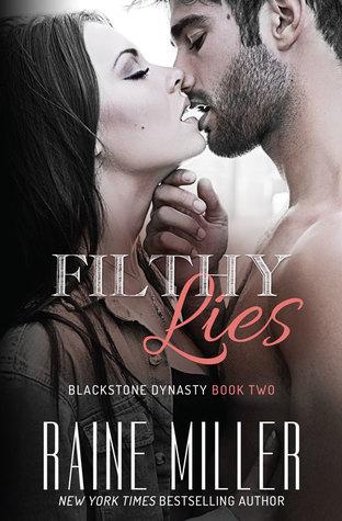 Filthy Lies (Blackstone Dynasty, #2)