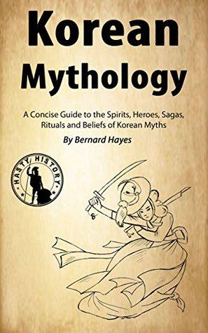 Korean Mythology by Bernard Hayes