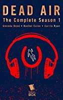 Dead Air: The Complete Season 1 (Dead Air Season 1)