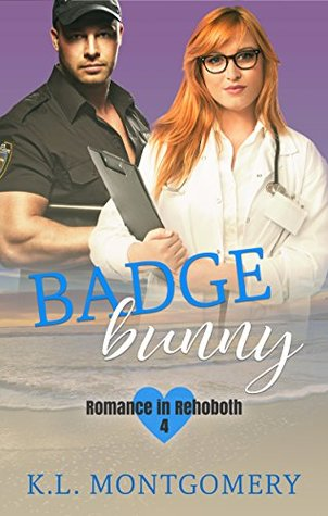 Badge Bunny by K.L. Montgomery