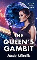 The Queen's Gambit (Rogue Queen, #1)
