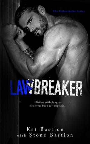 Lawbreaker (Unbreakable, #3)