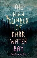 The High Climber of Dark Water Bay