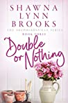 Double or Nothing (Shepherdsville Book 3)