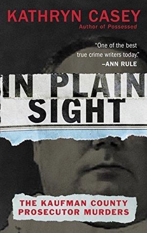 In Plain Sight by Kathryn Casey