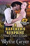 A Rancher's Surprise Mail Order Bride (Westward Hearts Book 3)