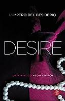 Desire: L'impero del desiderio (La trilogia Mount)