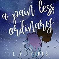 A Pain Less Ordinary