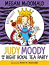 Judy Moody and the Right Royal Tea Party (Judy Moody, #14) ebook review