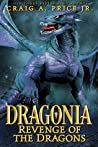 Dragonia: Revenge of the Dragons (Dragonia Empire, #2)
