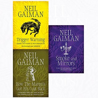 Neil gaiman collection trigger warning, how the marquis got his coat back, smoke and mirrors 3 books set
