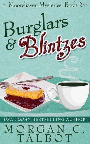 Burglars & Blintzes by Morgan C. Talbot