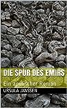 Die Spur des Emirs: Ein apulischer Roman