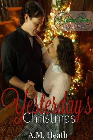 Yesterday's Christmas (A Season Passed, #2)