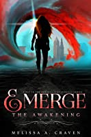 The Awakening (Emerge, #1)