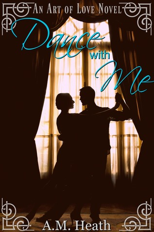 Dance With Me (Art of Love, #1)