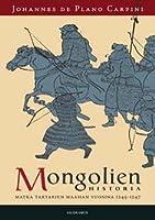 Mongolien historia: matka tartarien maahan vuosina 1245-1247