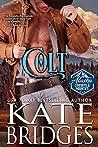 Colt (Alaska Cowboys and Mounties, #1)