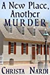 A New Place, Another Murder (A Sheridan Hendley Mystery, #1)