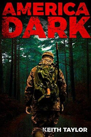America Dark: Post-Apocalyptic EMP Survival Fiction