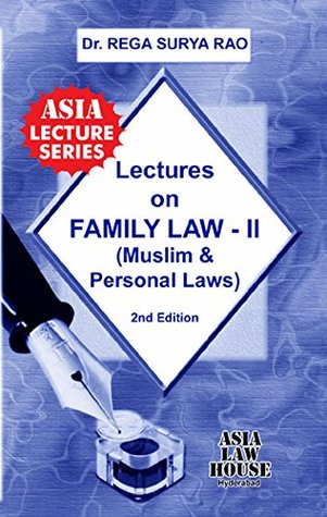 Lectures on Family Law - II by Dr  Rega Surya Rao