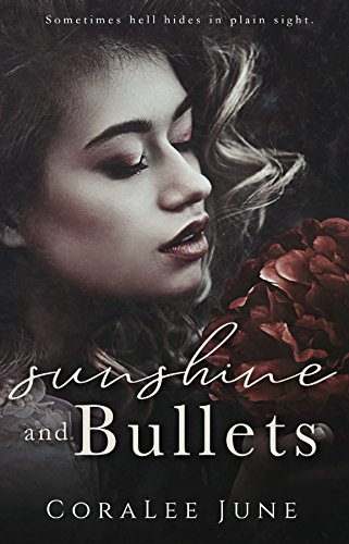 Sunshine and Bullets