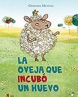 La oveja que incubó un huevo