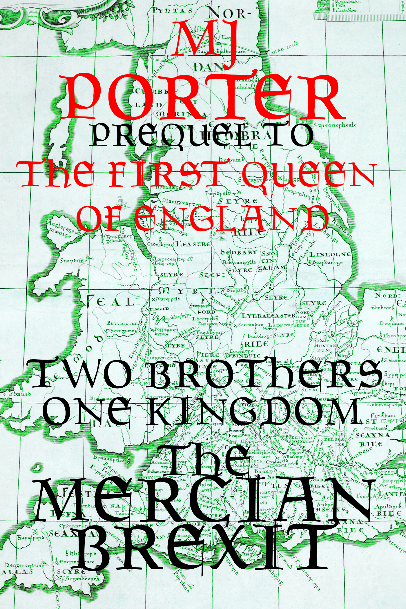 The Mercian Brexit  by  M.J. Porter