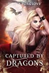 Captured by Dragons (Brides of the Sinistral Realms, #2)