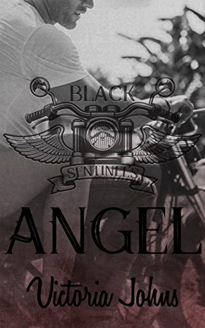 Angel (The Black Sentinels MC Series Book 1)