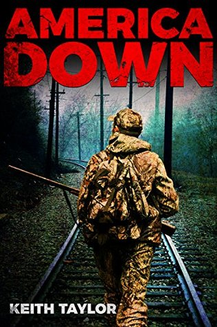 America Down: Post-Apocalyptic EMP Survival Fiction