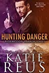 Hunting Danger (Redemption Harbor, #5)