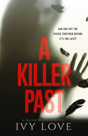 A Killer Past (Quinn Winters, #1)