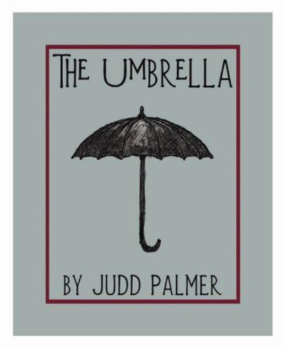 The Umbrella (Odd Little Books) Judd Palmer