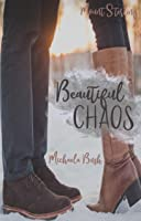 Beautiful Chaos (Mount Sterling, #1)