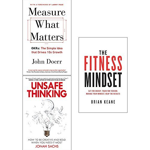 Measure what matters, unsafe thinking and fitness mindset 3 books collection set
