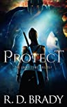 Protect (The Unwelcome Trilogy #1)