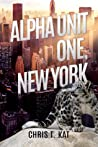 Alpha Unit One, New York (Alpha Unit One, #1)