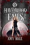 Blood & Iron (Havenwood Falls High #14)