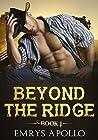 Beyond The Ridge: Book 1