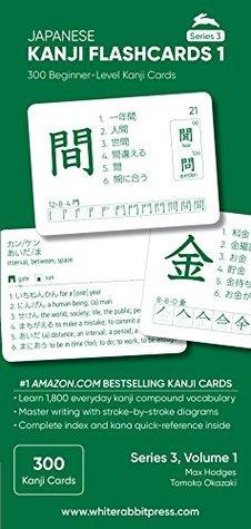 Japanese Kanji Flashcards, Volume 1: 300 Beginner-level